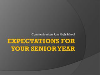 Expectations for your senior year