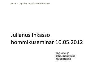 Julianus Inkasso hommikuseminar 10.05.2012