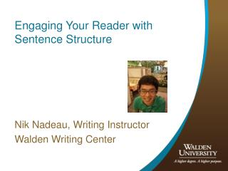Engaging Your Reader with Sentence Structure