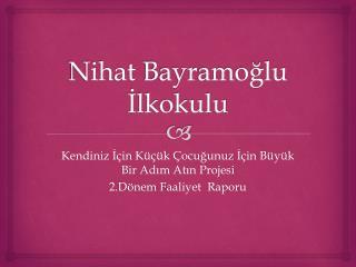 Nihat Bayramoğlu İlkokulu