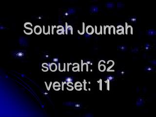 Sourah Joumah sourah: 62   verset: 11