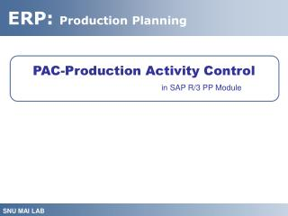 PAC-Production Activity Control in SAP R/3 PP Module