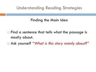 Understanding Reading Strategies