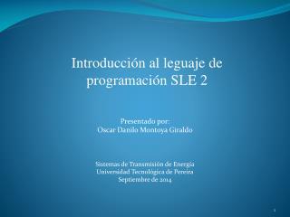 Introducción al leguaje de programación SLE 2