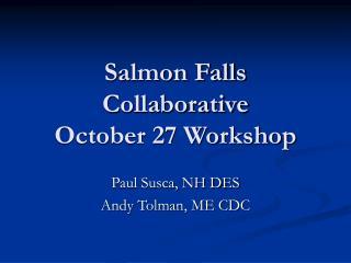Salmon Falls Collaborative October 27 Workshop