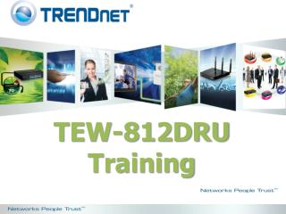 TEW-812DRU Training