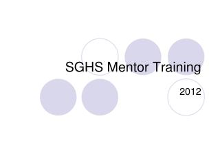 SGHS Mentor Training