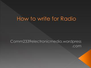 How to write for Radio
