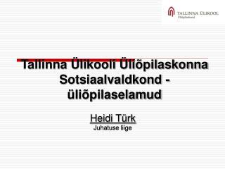 Tallinna Ülikooli Üliõpilaskonna Sotsiaalvaldkond - üliõpilaselamud