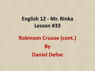 English 12 - Mr. Rinka Lesson #33
