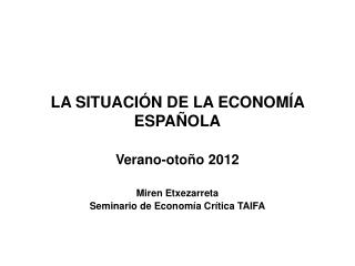 LA SITUACIÓN DE LA ECONOMÍA ESPAÑOLA