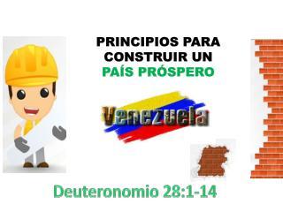 PRINCIPIOS PARA CONSTRUIR UN PAÍS PRÓSPERO