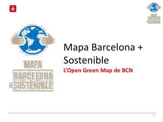 Mapa Barcelona + Sostenible L'Open Green Map de BCN