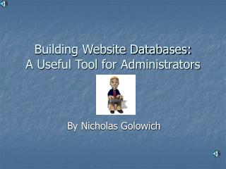 Building Website Databases: A Useful Tool for Administrators