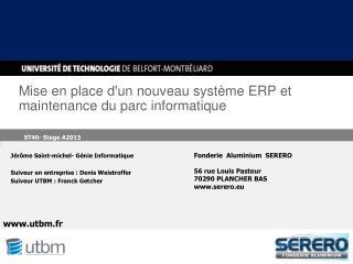 Mise en place d'un nouveau système ERP et maintenance du parc informatique