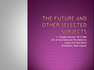 The Future and Other Selected Subjects