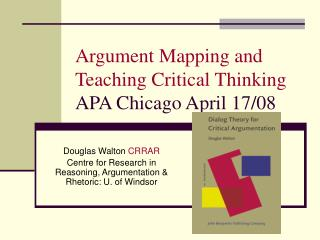 Argument Mapping and Teaching Critical Thinking APA Chicago April 17
