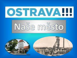 Naše město