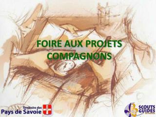 FOIRE AUX PROJETS COMPAGNONS