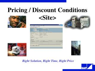 Right Solution, Right Time, Right Price