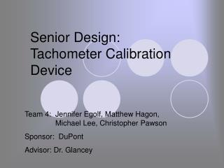 Senior Design: Tachometer Calibration Device