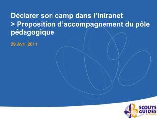 Déclarer son camp dans l'intranet > Proposition d'accompagnement du pôle pédagogique