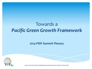 Towards a Pacific Green Growth Framework