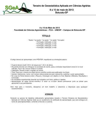 8 a 10 de Maio de 2013 Faculdade de Ciências Agronômicas – FCA – UNESP – Campus de Botucatu/SP