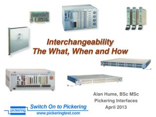 Interchangeability The What, When and How