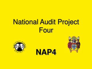 National Audit Project Four