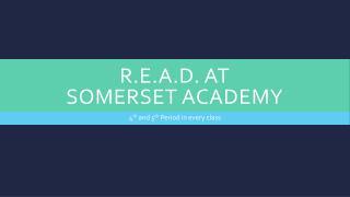 R.E.A.D. at Somerset Academy