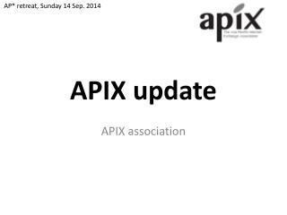 APIX update