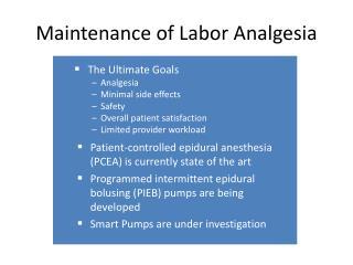 Maintenance of Labor Analgesia