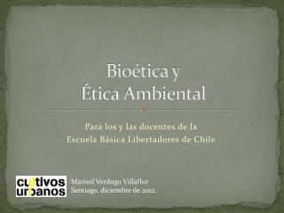 Bioética y Ética Ambiental
