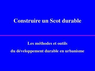 Construire un Scot durable