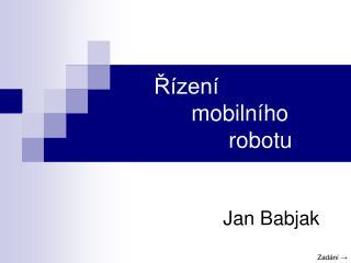 Řízení mobilního robotu