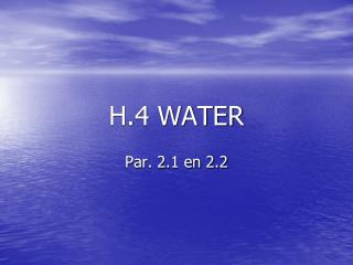 H.4 WATER