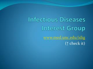 Infectious Diseases Interest Group