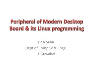 Peripheral of Modern Desktop Board & its Linux programming
