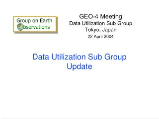 Data Utilization Sub Group Update