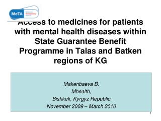 Makenbaeva B. Mhealth ,  Bishkek, Kyrgyz Republic November 2009 – March 2010