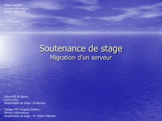 Soutenance de stage Migration d'un serveur