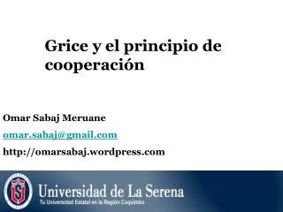 Grice y el principio de cooperación