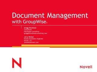 Document Management  with GroupWise ®
