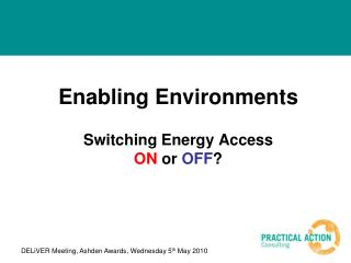 Enabling Environments Switching Energy Access ON or OFF ?