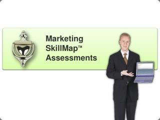 Marketing SkillMap TM Assessments