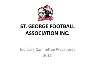 ST. GEORGE FOOTBALL ASSOCIATION INC.
