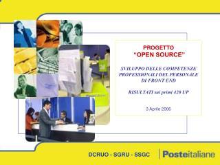 """PROGETTO """"OPEN SOURCE"""" SVILUPPO DELLE COMPETENZE PROFESSIONALI DEL PERSONALE DI FRONT END"""