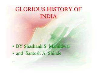 GLORIOUS HISTORY OF INDIA