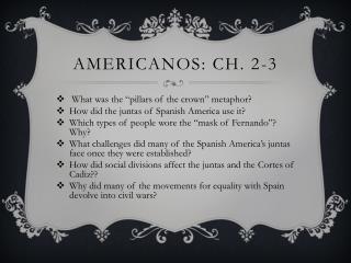 Americanos: Ch. 2-3
